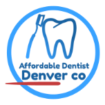 Affordable Dentist Denver CO